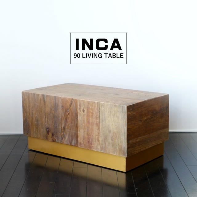 INCA インカ 90 リビングテーブル